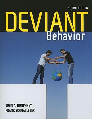 Deviant Behavior By Humphrey, John A.